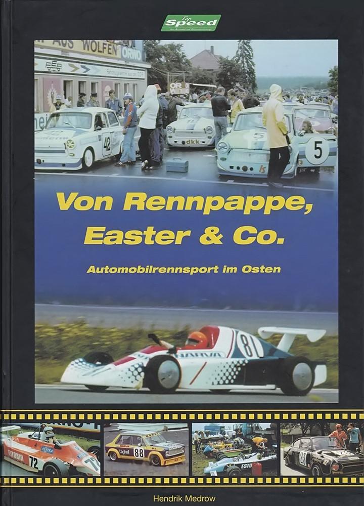 Meister des Sports Der Automobilrennsport in der DDR Rennsport Rennen Buch Book